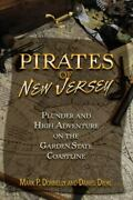 Pirates Of New Jersey Plunder And High Adventure On The Garden State Co - Good
