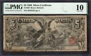 1896 5 Silver Certificate Educational Note Pmg 10 Fr.269 Item 8086461-013