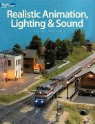 Realistic Animation, Lighting And Sound, Paperback By Kalmbach Books Com, Lik...