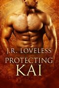 Protecting Kai, Paperback By Loveless, J. R., Like New Used, Free Shipping In...