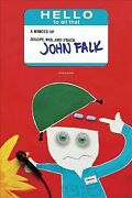 Hello To All That A Memoir Of Zoloft, War, And Peace, Paperback By Falk, Jo...