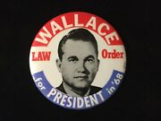 Wallace For President Law And Order 3 1/2 Inch Political Button