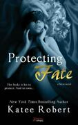 Protecting Fate, Like New Used, Free Shipping In The Us