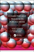Convective Heat Transfer In Porous Media, Hardcover By Mahmoudi, Yasser Edt...
