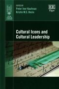 Cultural Icons And Cultural Leadership, Hardcover By Kaufman, Peter Iver Edt...