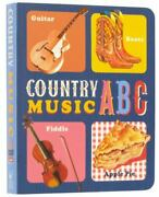 Country Music Abc Music Legends And Learning For Kids - Board Book - Very Good