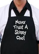 Never Trust A Skinny Chef Black Funny Kitchen Apron, Novelty Barbecue Aprons