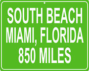 South Beach Miami Florida Custom Mileage Sign - Distance To Your House