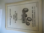 Allis Chalmers D10 D12 Tractor Operatorand039s Instructions
