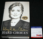 Hillary Rodham Clinton Signed Book Hard Choices First Edition Hard Coverpsa/dna