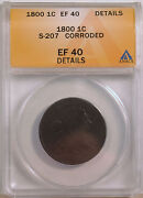 Draped Bust Large Cent 1800 Ef 40 Details Graded By Anacs