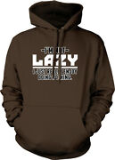 I'm Not Lazy I Just Really Enjoy Doing Nothing Couch Slob Pot Hoodie Sweatshirt