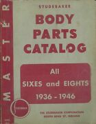 Oem Parts Book Studebaker All Six And Eight Cylinder Cars Body 1936-1946
