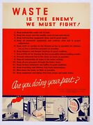 Waste Is The Enemy We Must Fight World War 2 Giclee Poster Fine Art Repro 24x32