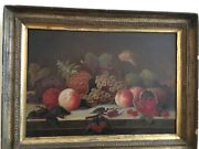 Fruit On Table 19th Century Oil Painting On Wood Panel With Antique Frame