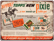 Topps Xray Pixie Bubble Gum Metal Sign Ad Repro Mancave Game Room 9x12 60081