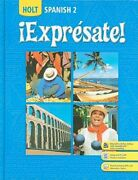Holt Spanish 2 Expresate By Nancy Humbach Used