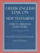 A Greek-english Lexicon Of The New Testament And Other Early Christian By Bauer