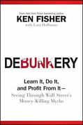 Debunkery Learn It Do It And Profit From It -- Seeing Through Wall Streetand039s