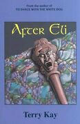 After Eli By Terry Kay Used