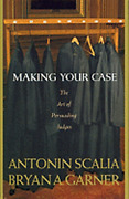 Making Your Case The Art Of Persuading Judges By Antonin Scalia Used