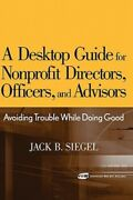 A Desktop Guide For Nonprofit Directors Officers And Advisors Avoiding New