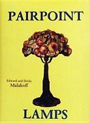 Pairpoint Lamps By Edward Malakoff Used