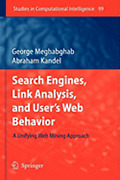 Search Engines Link Analysis And Userand039s Web Behavior A Unifying Web Mining