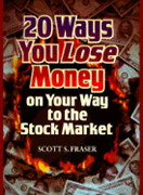 20 Ways To Lose Money On The Way To The Stock Market By Scott Fraser Used