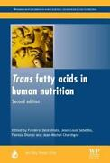 Trans Fatty Acids In Human Nutrition By Frederic Destaillats New