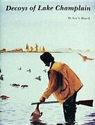 Decoys Of Lake Champlain By Loy S Harrell Used