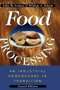 Food Processing An Industrial Powerhouse In Transition By John M Connor New