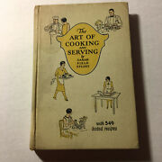 -the Art Of Cooking And Serving-by Sarah Field Splint-1934-proctor And Gamble-hc
