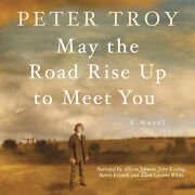 May The Road Rise Up To Meet You By Peter Troy 2012 Unabridged Cd 9781609989804