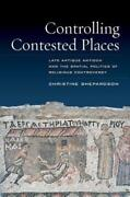 Controlling Contested Places Late Antique Antioch And The Spatial Politics Of