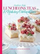 Southern Lady Luncheons, Teas And Holiday Celebrations A Year Of Menus For The