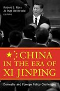 China In The Era Of Xi Jinping Domestic And Foreign Policy Challenges By Ross