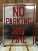 No Parking Any Time Red Silver Metal Garage Door Street Space Parts Car Truck