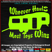 Hike Who Hauls Most Toys Wins Camping Travel Run Car Truck Sticker Decal