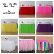 Add And Ship Tulle Tutu Table Skirt 21 Feet For Wedding Birthday Baby Shower