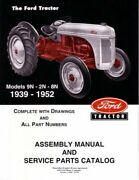 Oem Parts Book Ford Tractor 9n/2n/8n/includes Assembly Manual 1939-1952