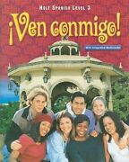 Holt Spanish Level 3 Ven Conmigo By Nancy A Humbach Used