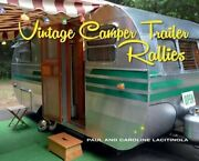Vintage Camper Trailer Rallies By Paul Lacitinola Used