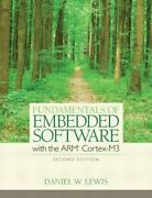 Fundamentals Of Embedded Software With The Arm Cortex-m3 By Daniel Lewis New