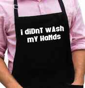 I Didn't Wash My Hands Funny Novelty Apron Gift For Dad, Husband, Fathers Day