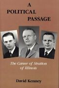 A Political Passage The Career Of Stratton Of Illinois By David Kenney New