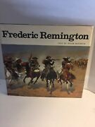Frederic Remington Book By Peter Hassrick, 218 Pp, 1973, Harry N Abrams, Pub.