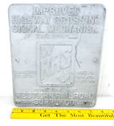 Aluminum Wrrs Western Rr Supply 9 X 7.5 Highway Crossing Signal Sign Plaque S17