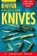 Official Price Guide To Collector Knives The Official Price Guide To...