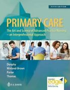 Primary Care Art And Science Of Advanced Practice Nursing - An By Dunphy Used